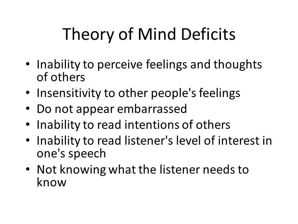 Theory of Mind Deficits