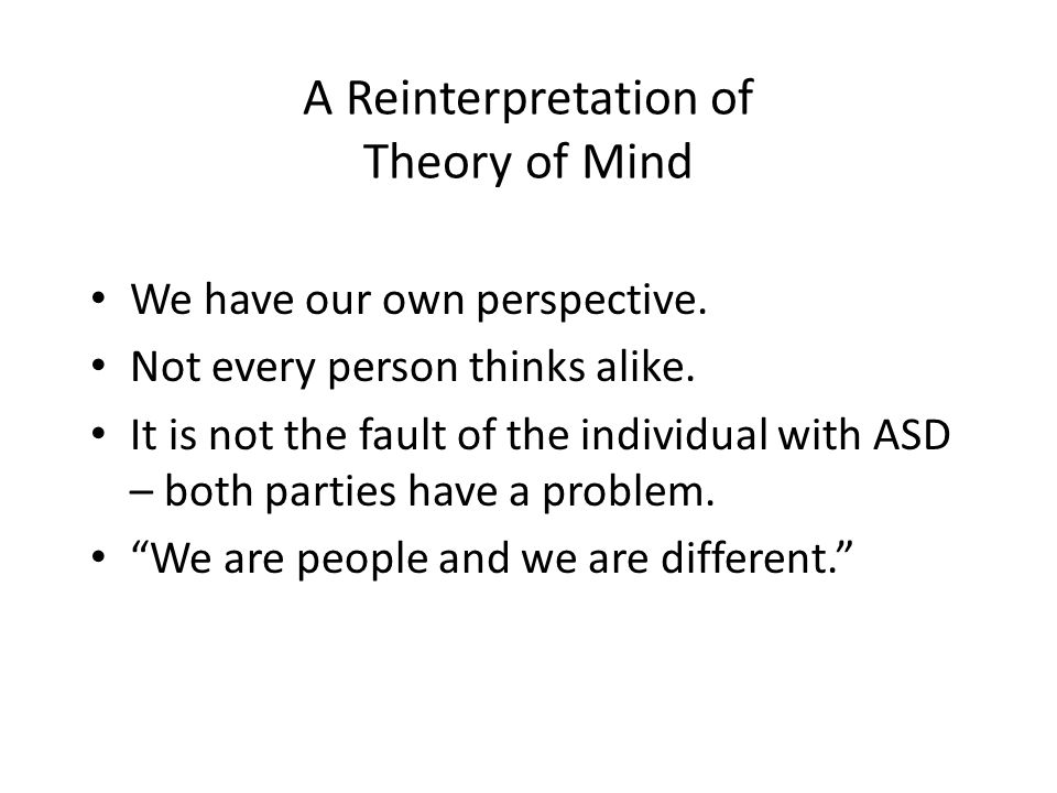 A Reinterpretation of Theory of Mind