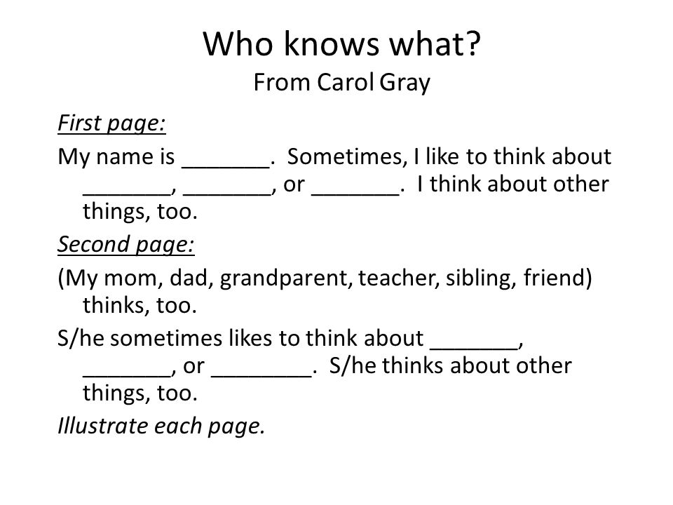 Who knows what From Carol Gray