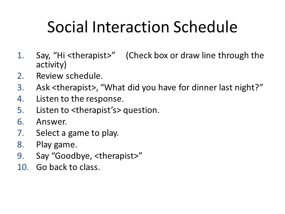 Social Interaction Schedule