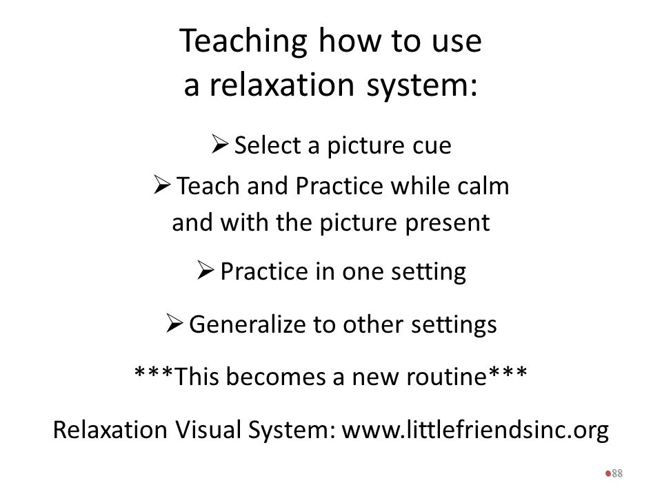 Teaching how to use a relaxation system:
