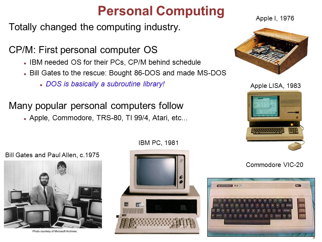 Personal Computing Totally changed the computing industry.