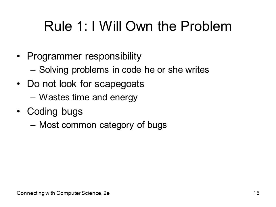 Rule 1: I Will Own the Problem