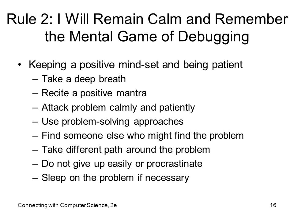 Rule 2: I Will Remain Calm and Remember the Mental Game of Debugging