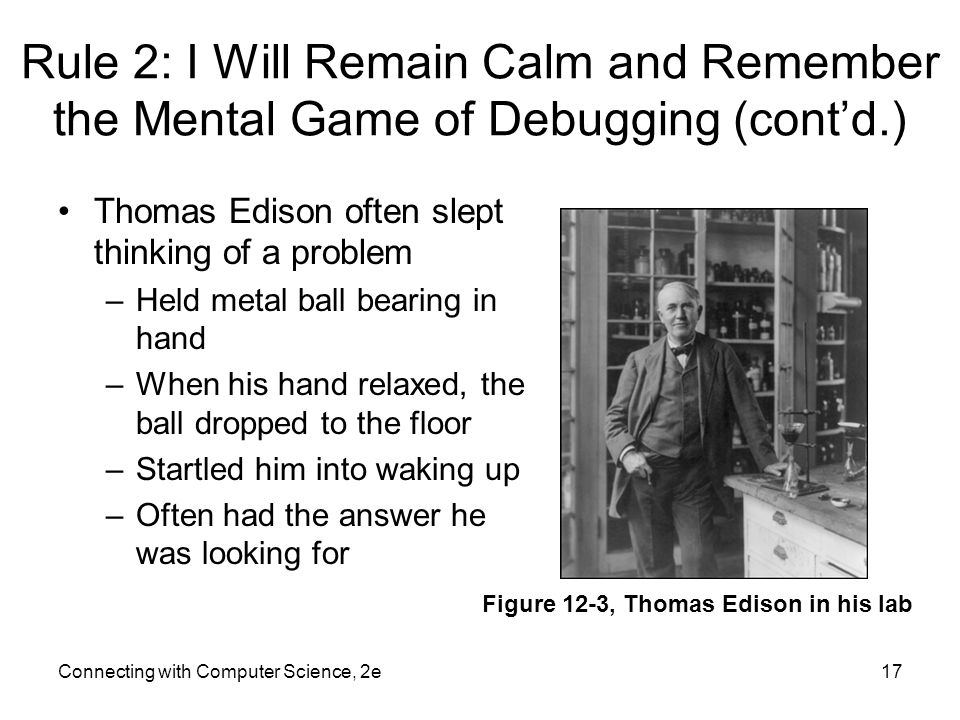Rule 2: I Will Remain Calm and Remember the Mental Game of Debugging (cont'd.)