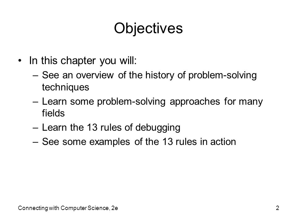 Objectives In this chapter you will: