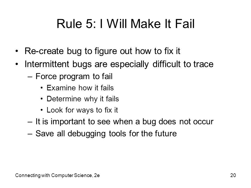 Rule 5: I Will Make It Fail