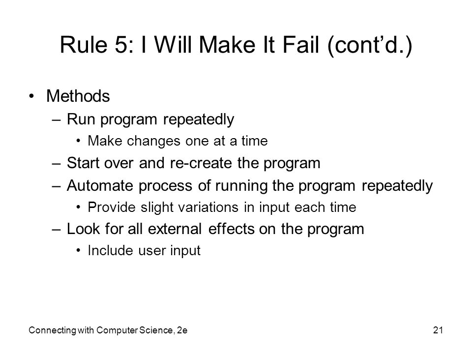 Rule 5: I Will Make It Fail (cont'd.)