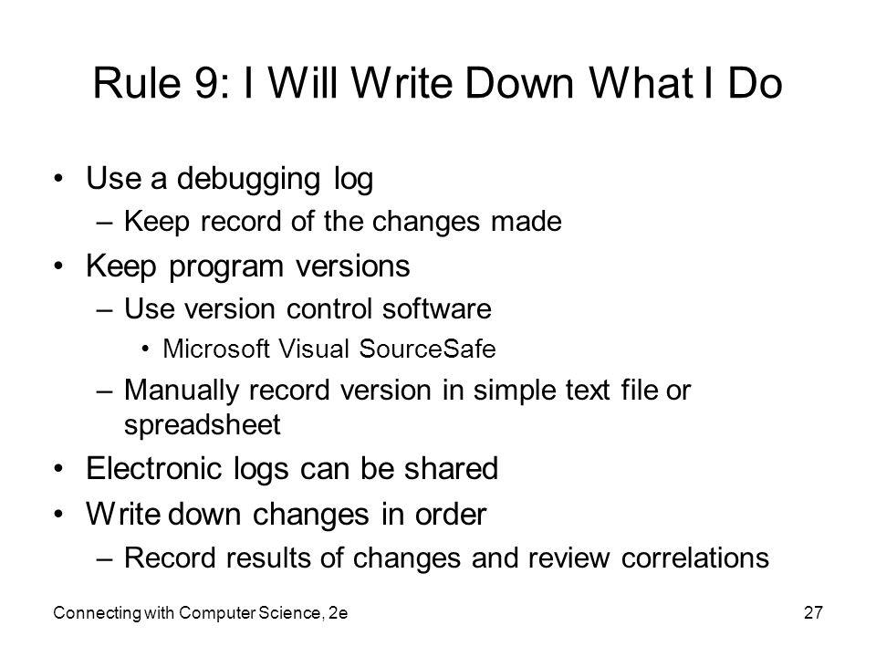 Rule 9: I Will Write Down What I Do