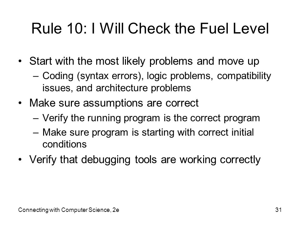 Rule 10: I Will Check the Fuel Level