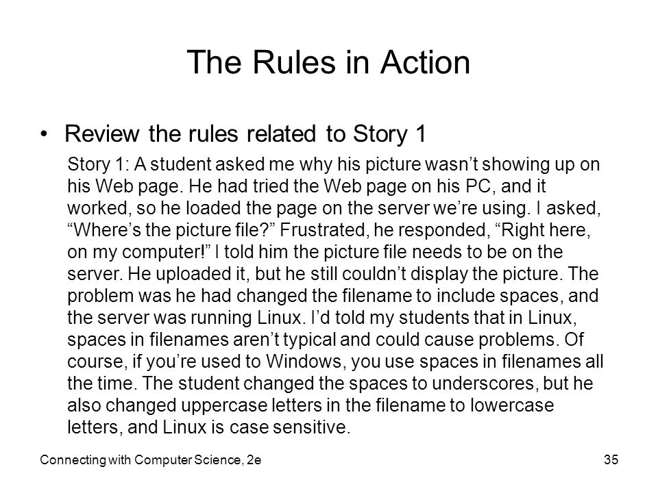 The Rules in Action Review the rules related to Story 1