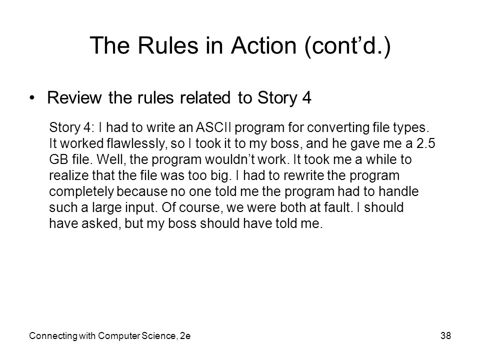 The Rules in Action (cont'd.)
