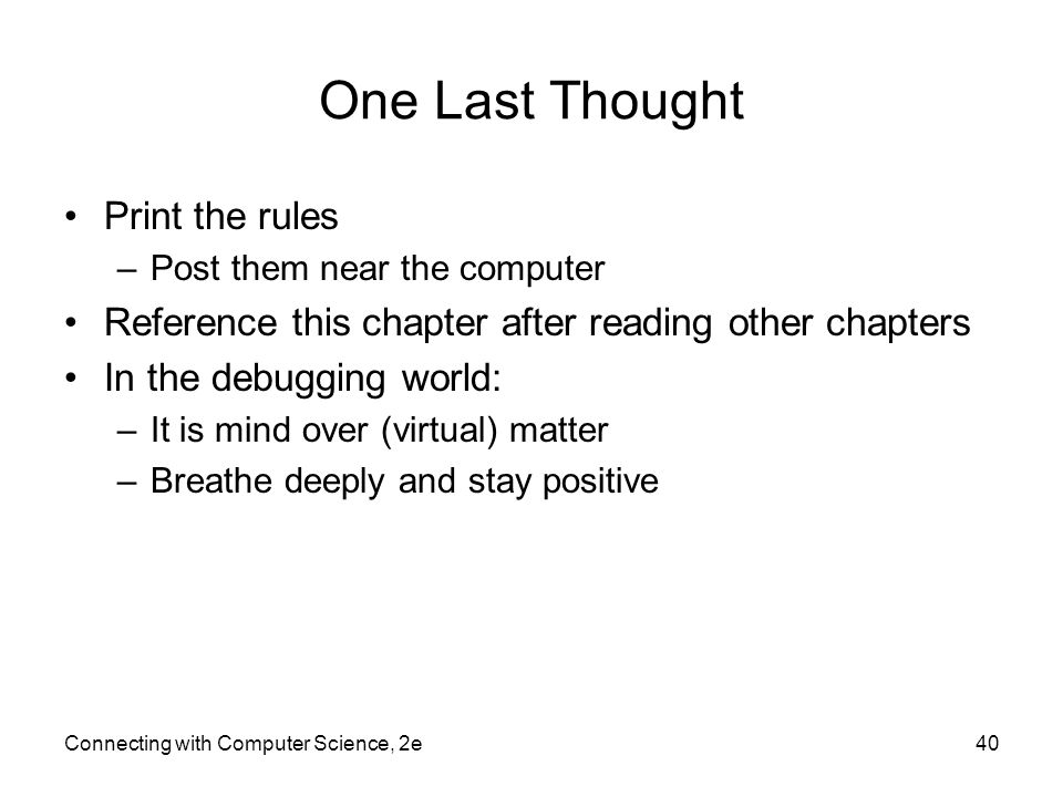 One Last Thought Print the rules