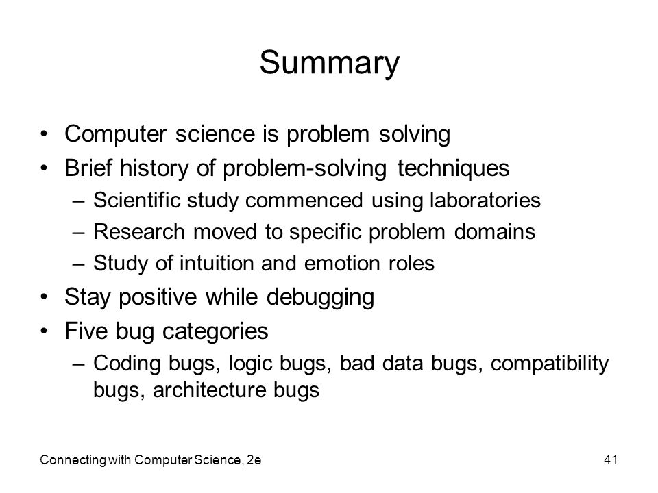 Summary Computer science is problem solving