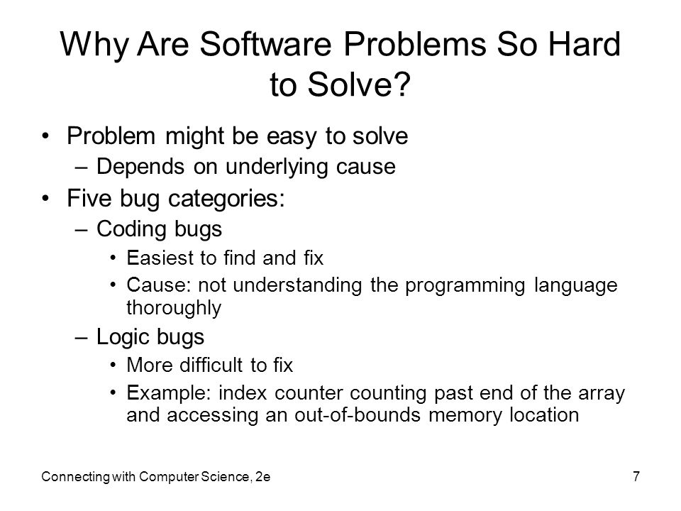 Why Are Software Problems So Hard to Solve