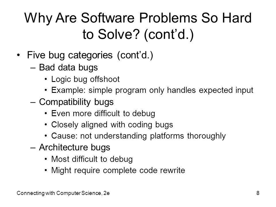Why Are Software Problems So Hard to Solve (cont'd.)