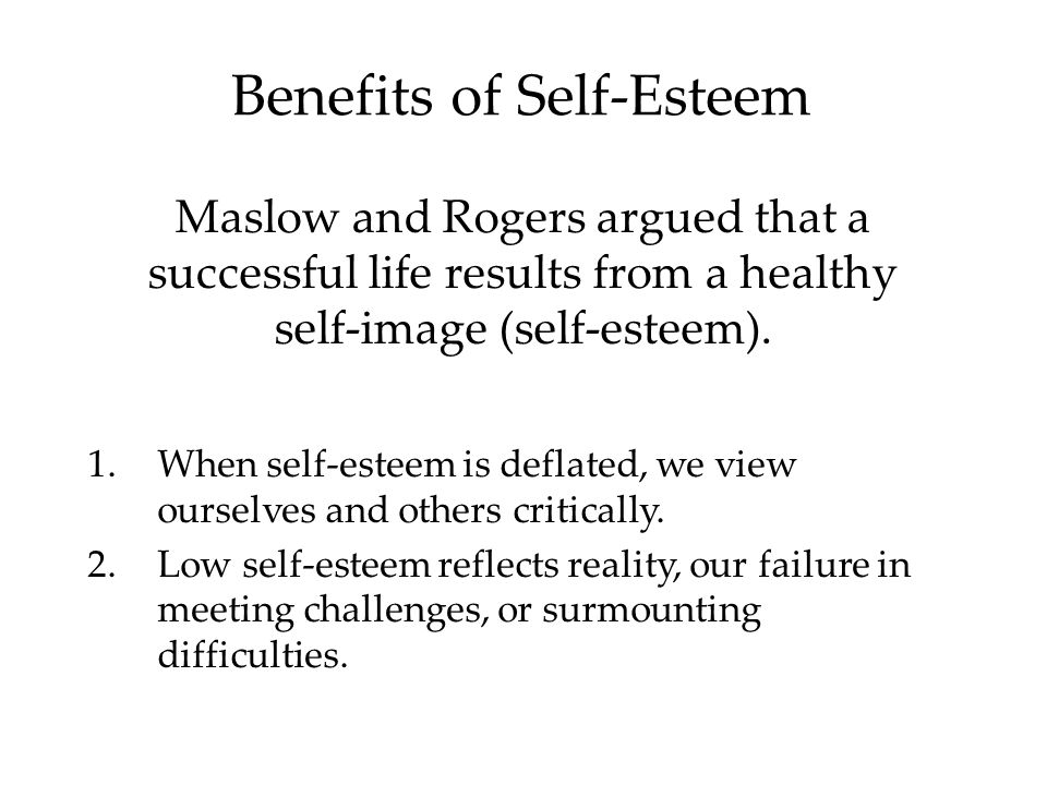 Benefits of Self-Esteem