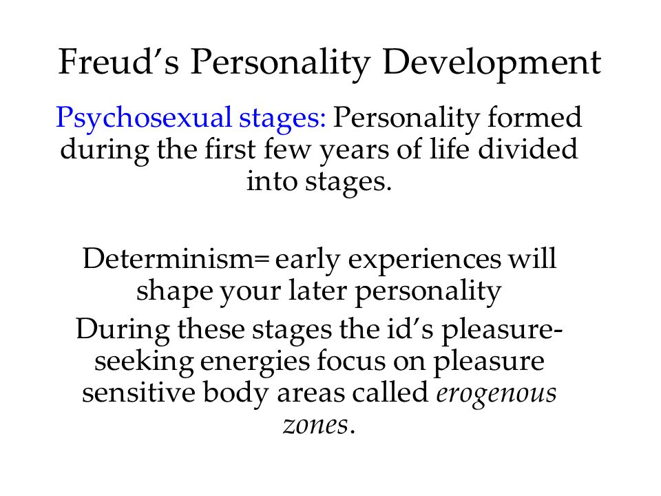 Freud's Personality Development