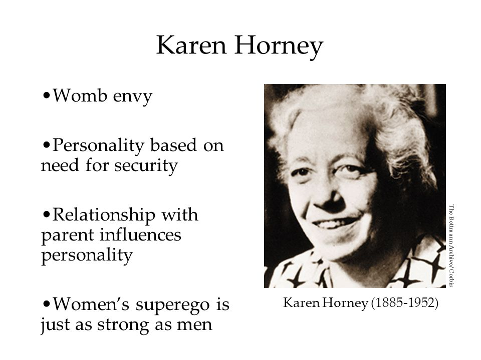 Karen Horney Womb envy Personality based on need for security