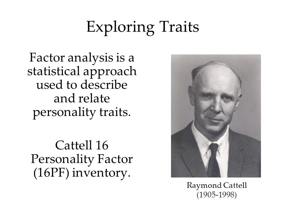 Cattell 16 Personality Factor (16PF) inventory.
