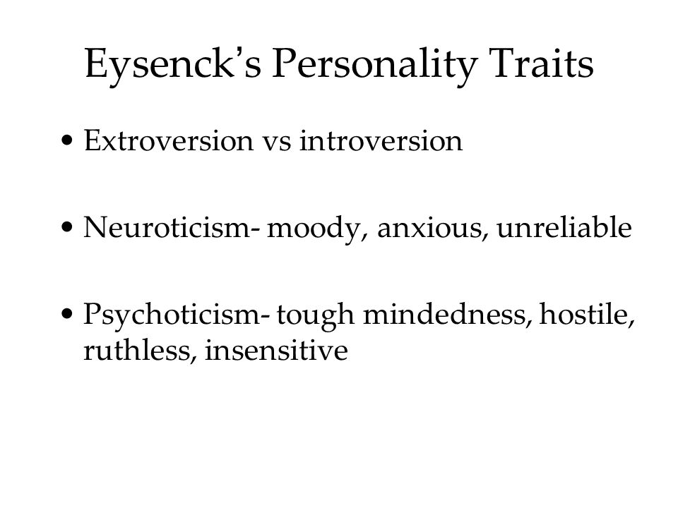 Eysenck's Personality Traits