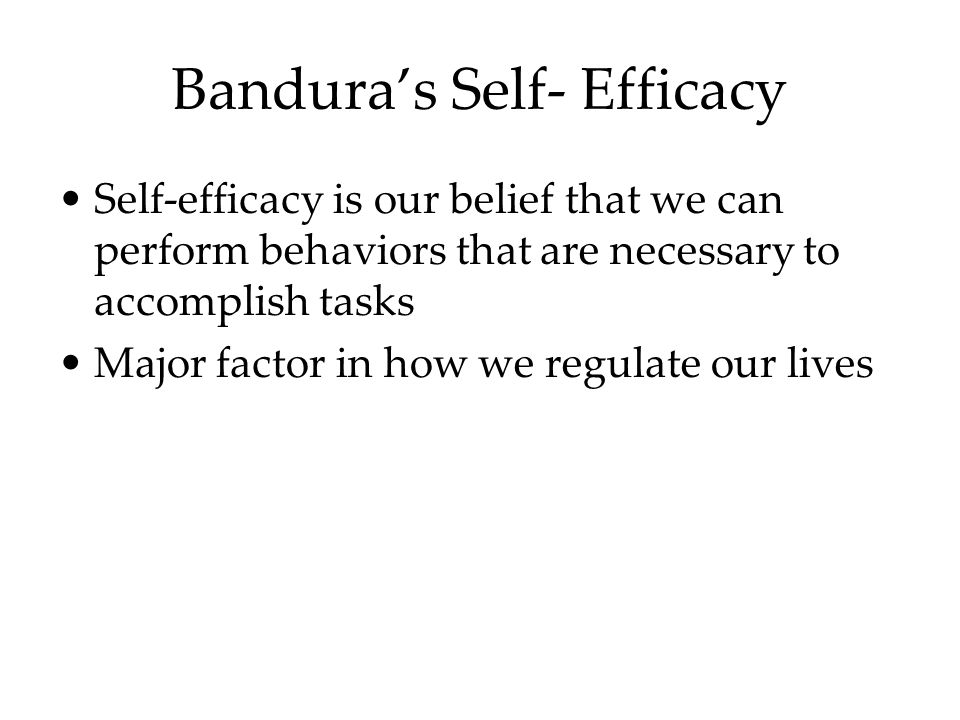 Bandura's Self- Efficacy