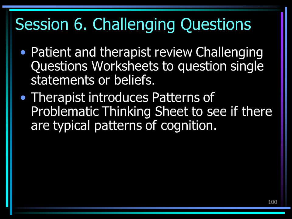 Session 6. Challenging Questions