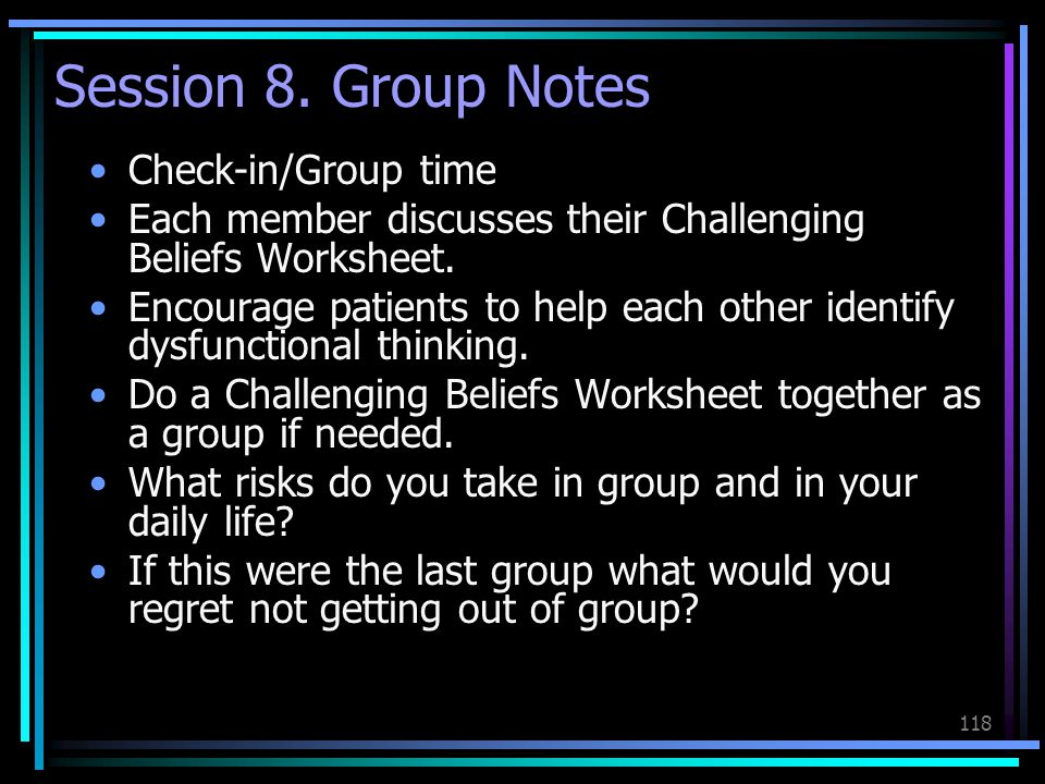 Session 8. Group Notes Check-in/Group time