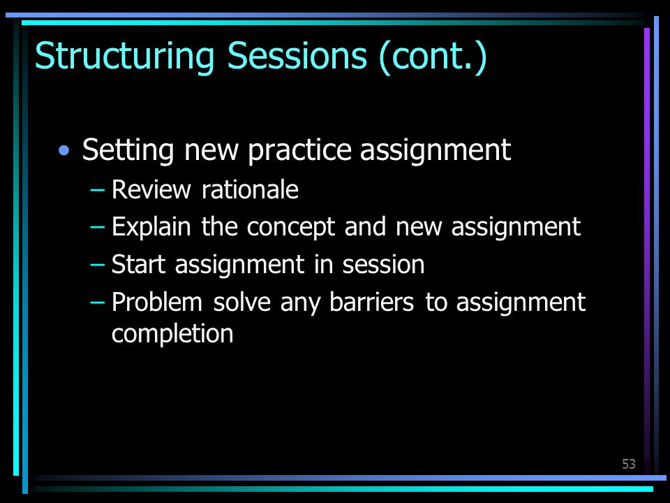 Structuring Sessions (cont.)