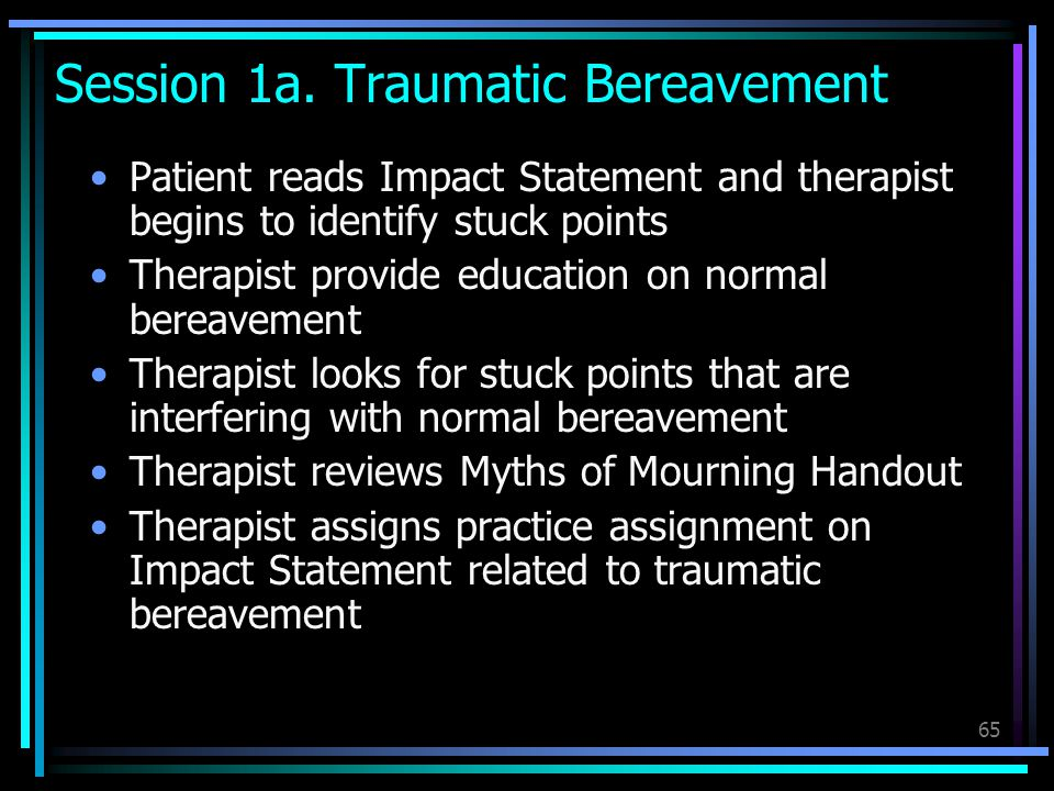 Session 1a. Traumatic Bereavement