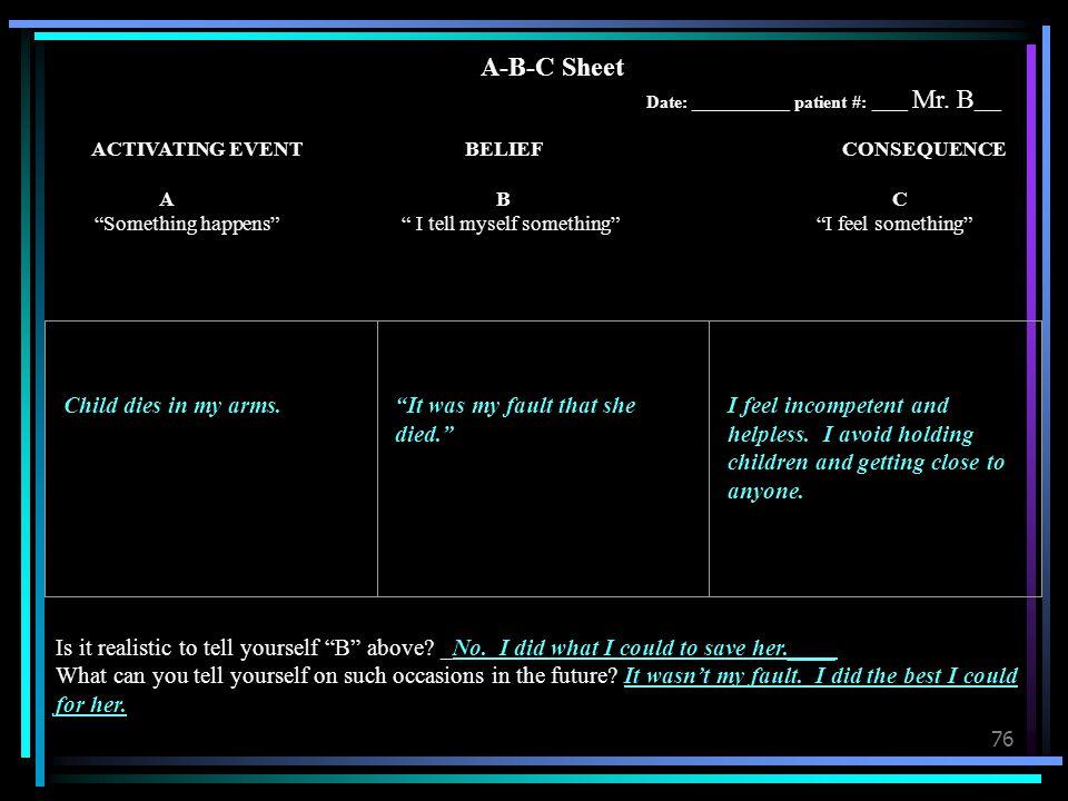 A-B-C Sheet Date: ___________ patient #: ____ Mr. B___