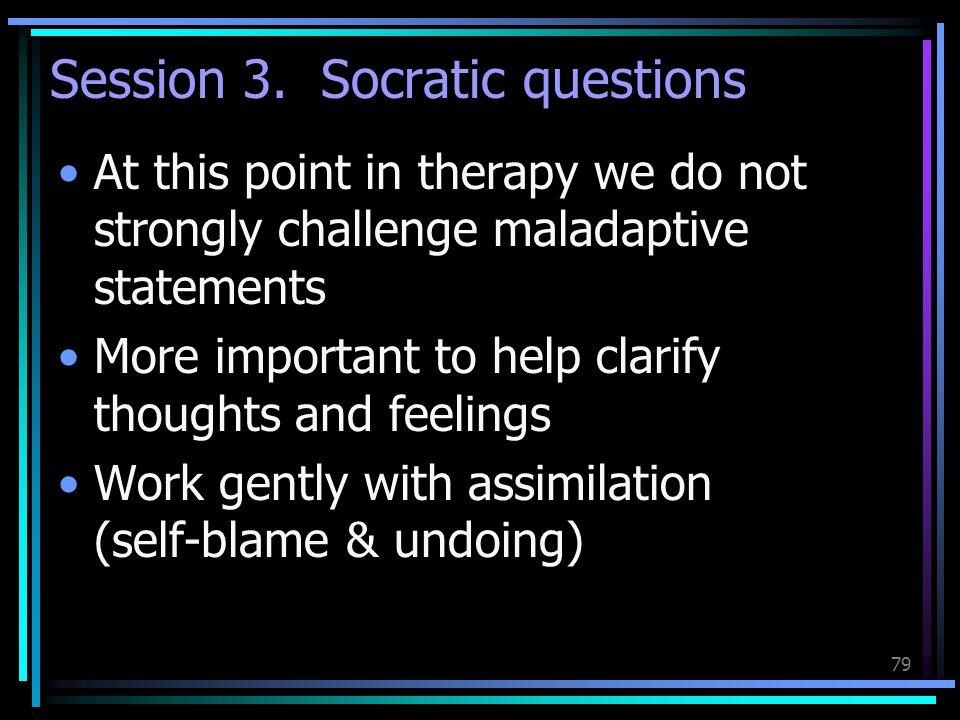 Session 3. Socratic questions