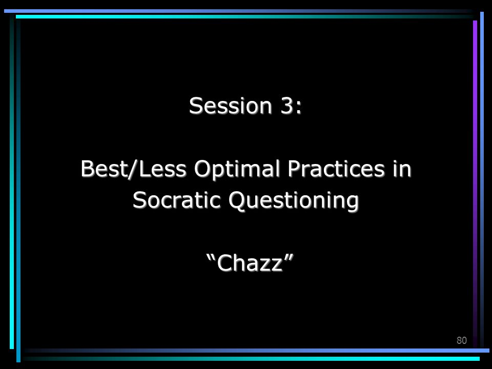 Best/Less Optimal Practices in