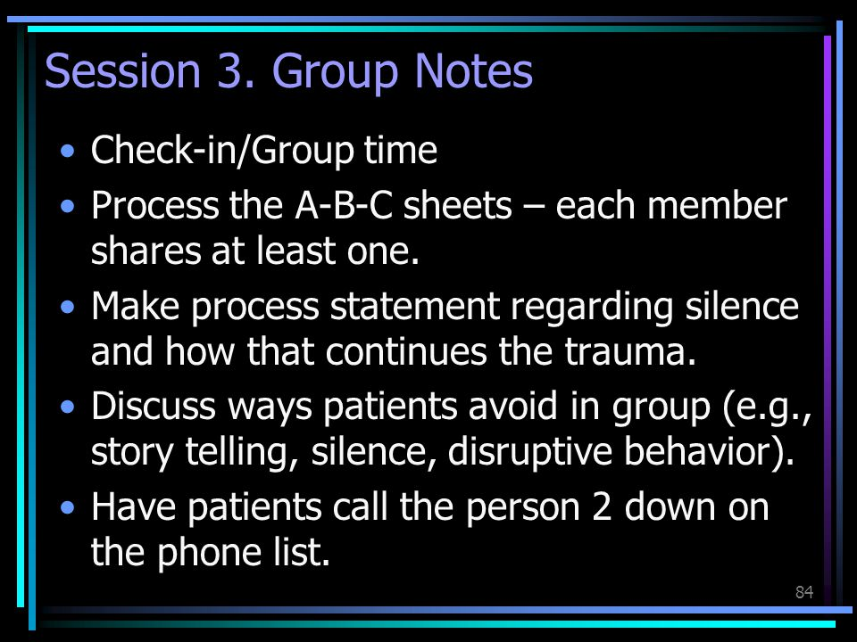 Session 3. Group Notes Check-in/Group time