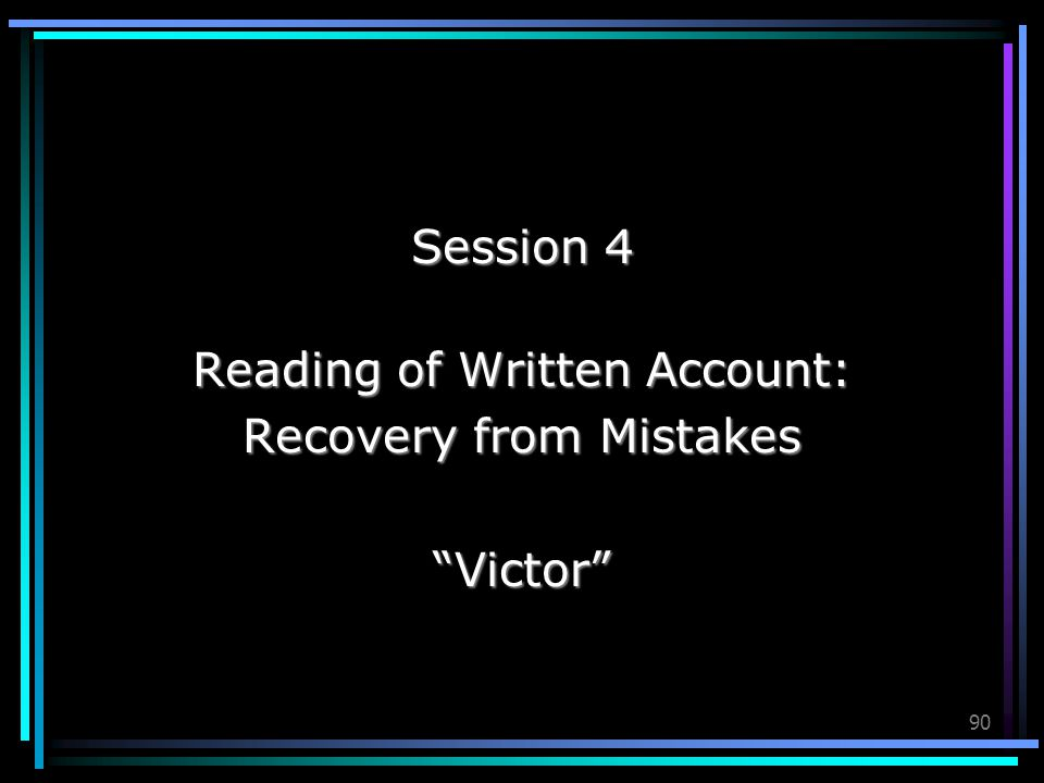 Reading of Written Account: Recovery from Mistakes Victor