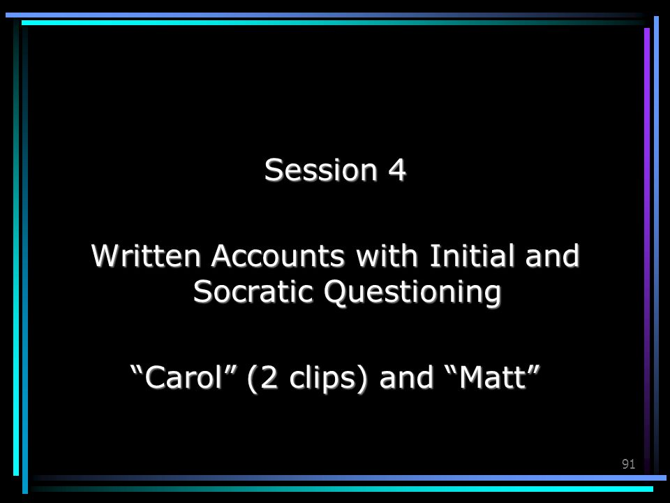 Written Accounts with Initial and Socratic Questioning