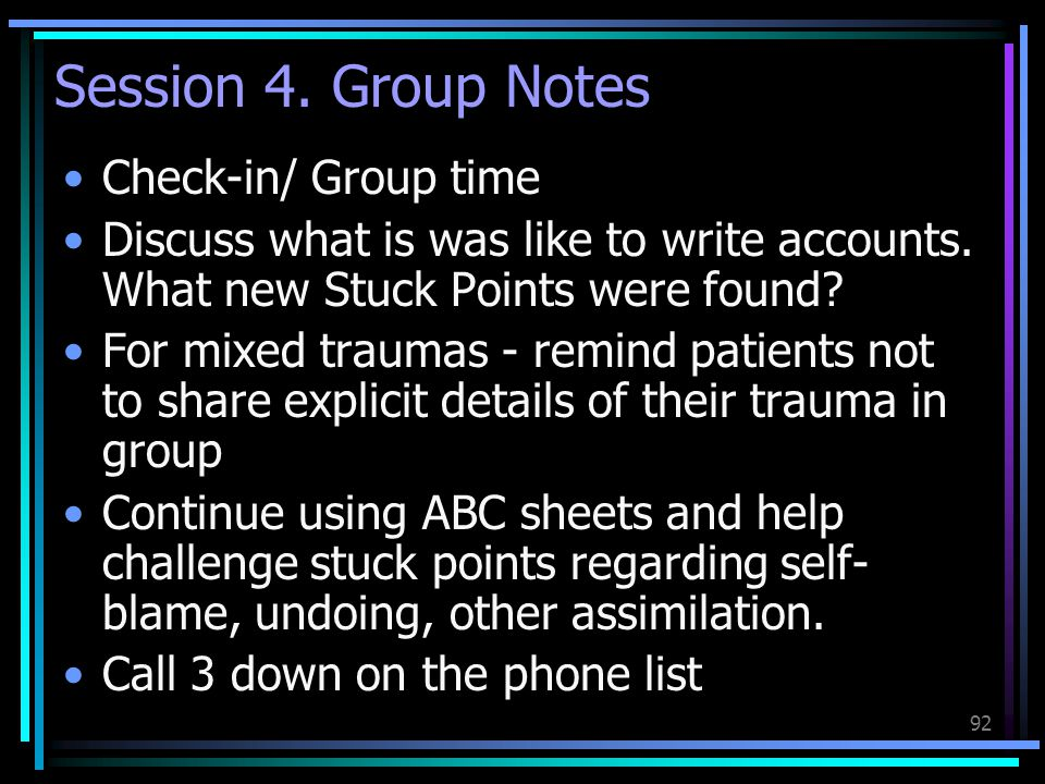 Session 4. Group Notes Check-in/ Group time