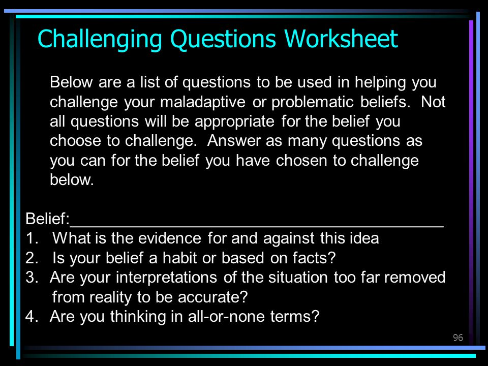 Challenging Questions Worksheet
