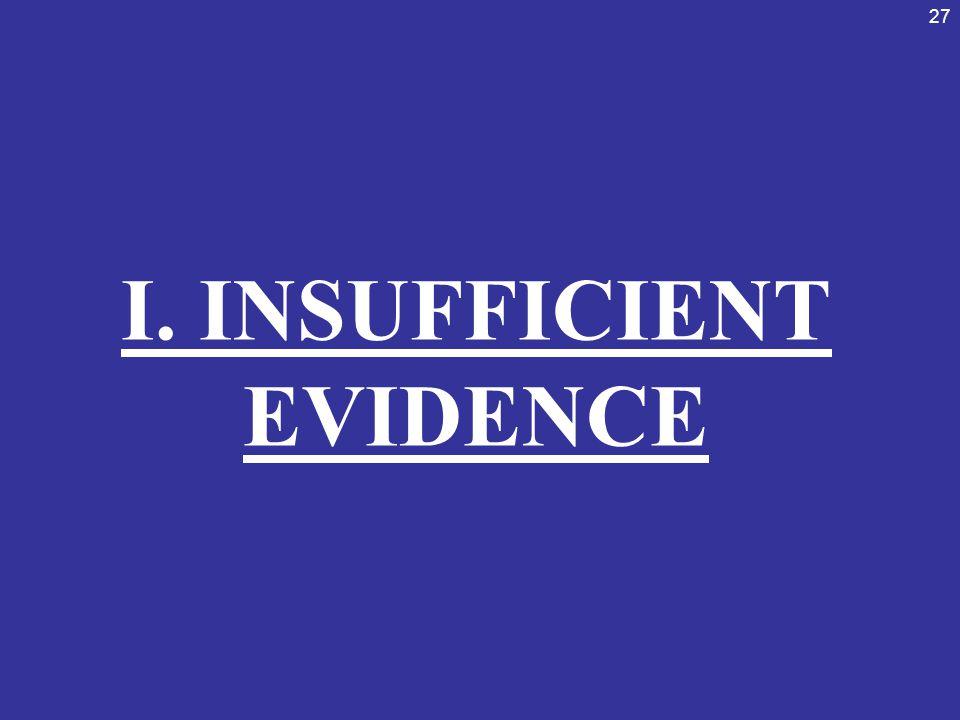 I. INSUFFICIENT EVIDENCE