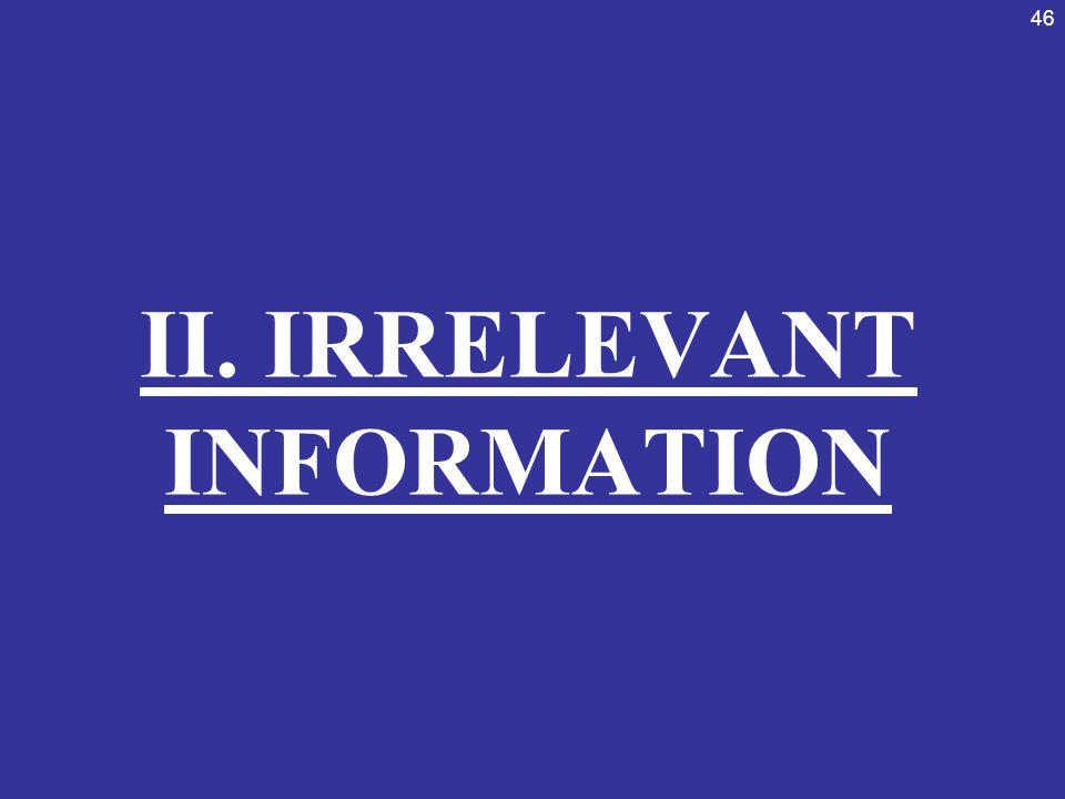 II. IRRELEVANT INFORMATION