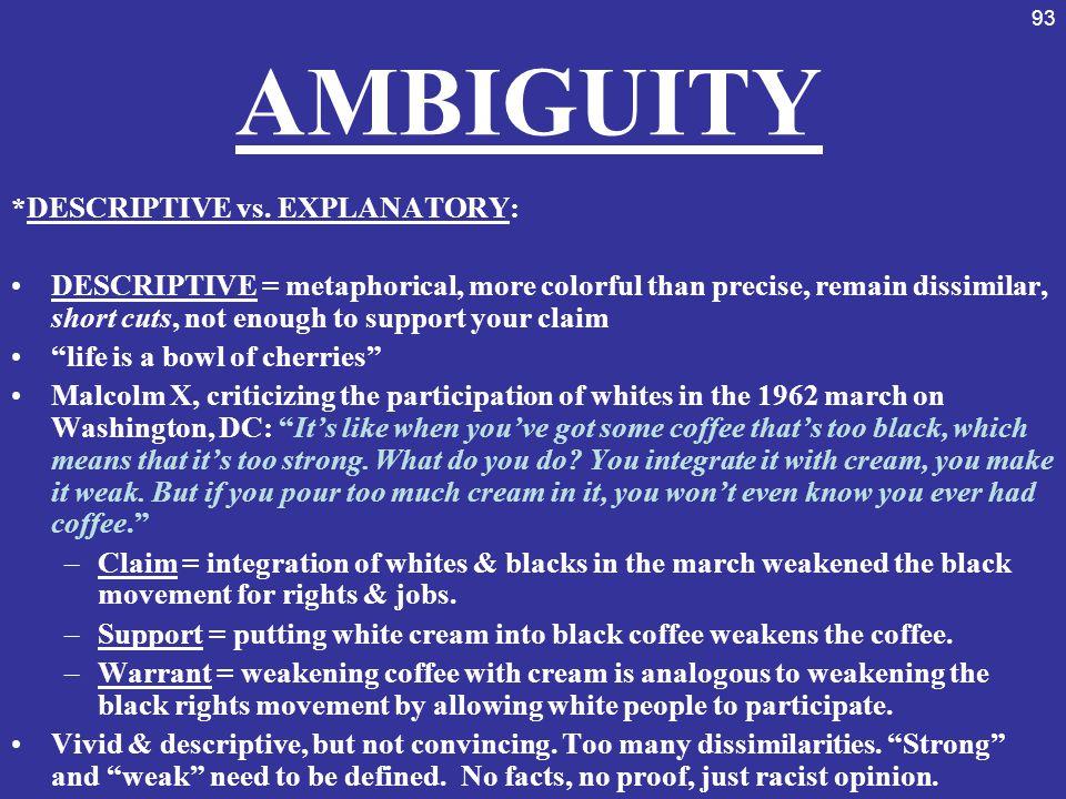 AMBIGUITY *DESCRIPTIVE vs. EXPLANATORY: