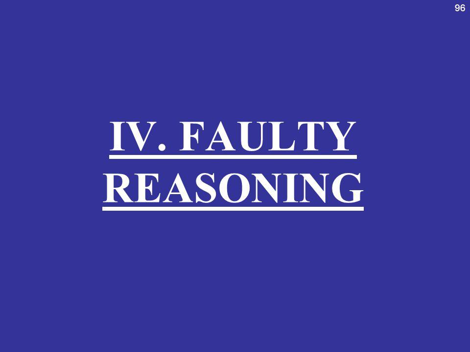 IV. FAULTY REASONING