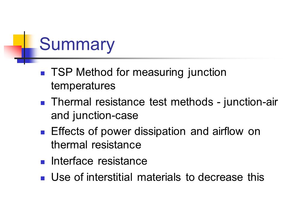 Summary TSP Method for measuring junction temperatures