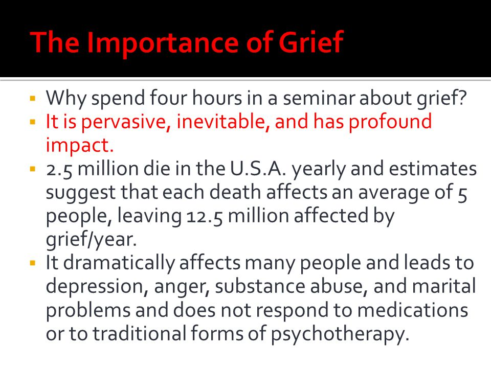 The Importance of Grief