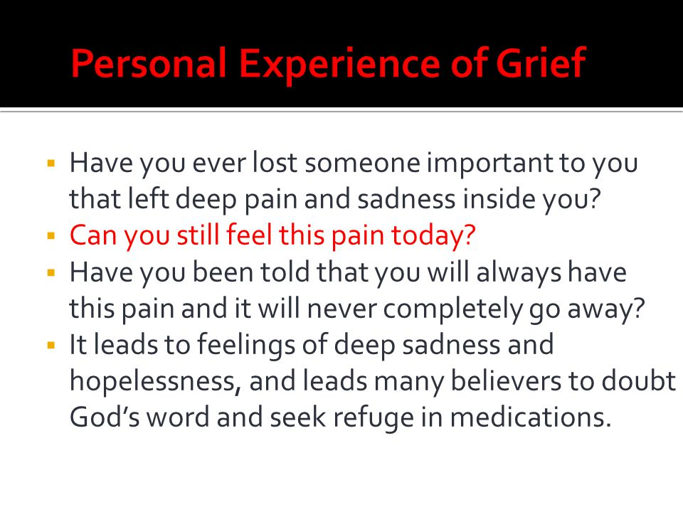 Personal Experience of Grief
