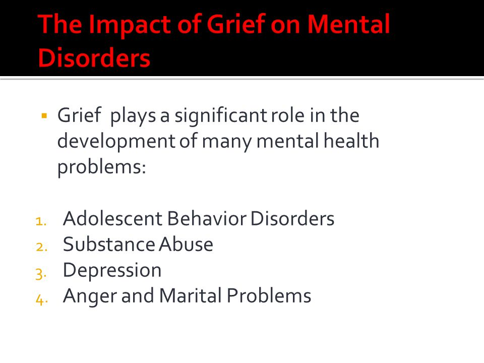 The Impact of Grief on Mental Disorders