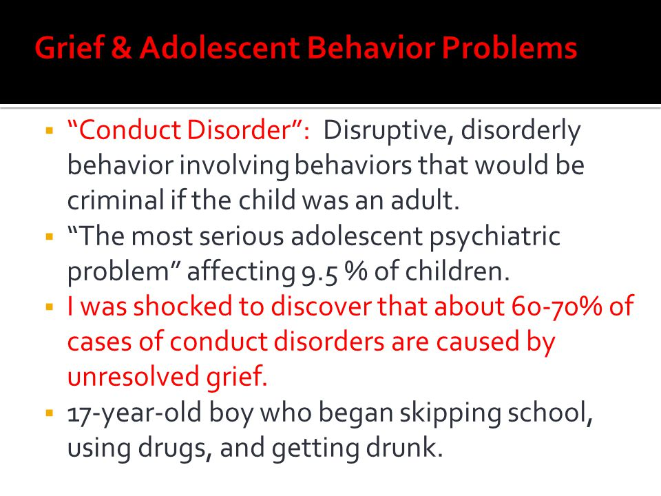Grief & Adolescent Behavior Problems