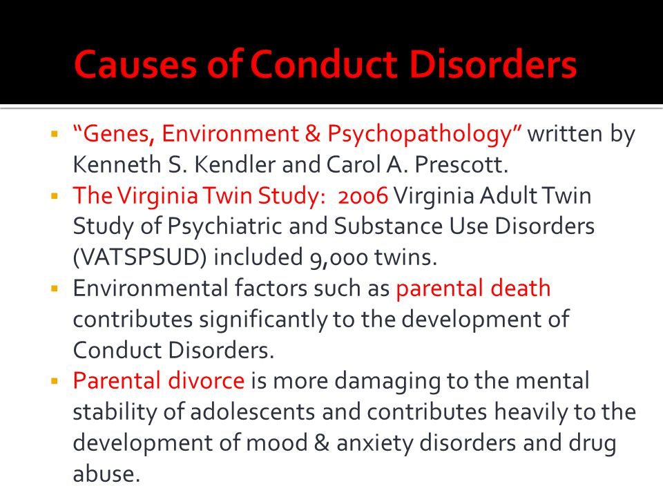 Causes of Conduct Disorders