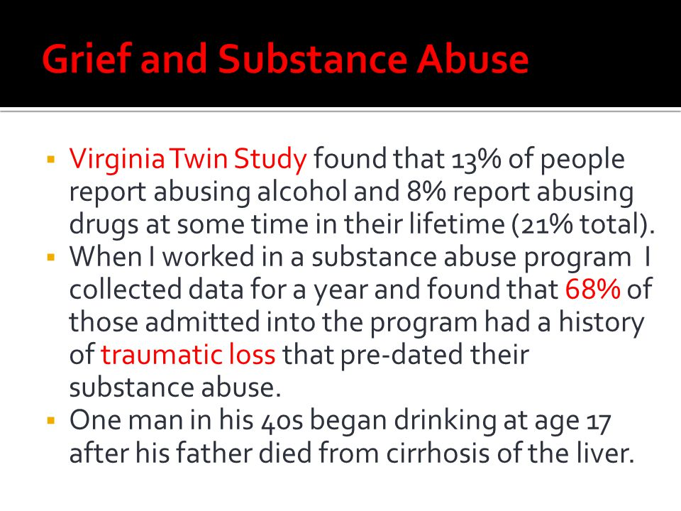 Grief and Substance Abuse