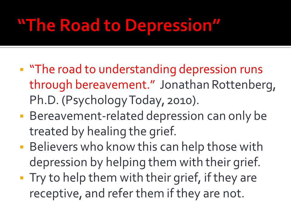 The Road to Depression